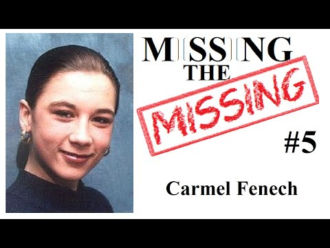 Missing The Missing #5 Carmel Fenech