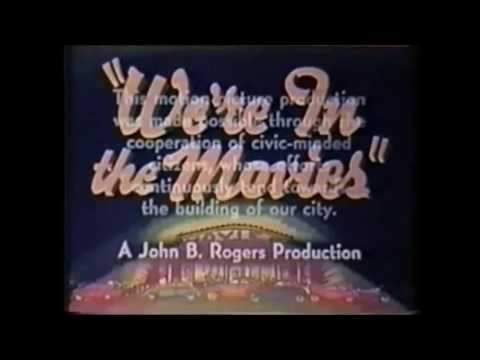 We-re in the Movies (Batavia, IL - 1941)