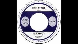 "Tornadoes – ""Ridin' The Wind"" (US London) 1963"