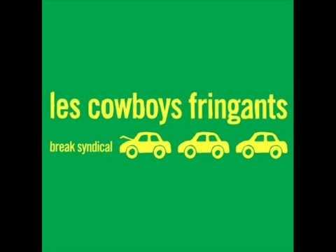 Les Cowboys Fringants - Break syndical / Heures Supplémentaires
