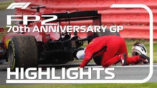 70th Anniversary Grand Prix: FP2 Highlights