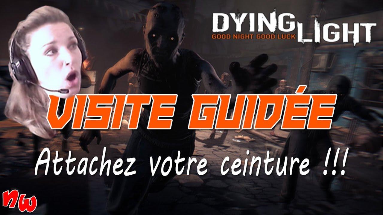 Visite guidée : Attachez votre ceinture ! | Dying Light – Souvenirs !