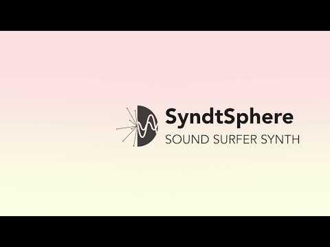 SyndtSphere - Sound Surfer Synthesizer