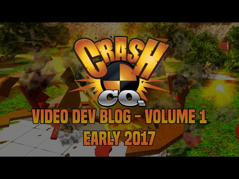 Crash Co. Video Dev Blog - Early 2017