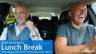 Brad Anderson's Lunch Break / s9 e7 / Mark Gregory, CIO & EVP, Premera Blue Cross (Part 2)