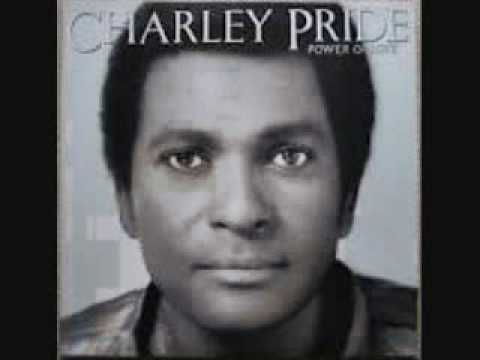 Charlie Pride - All I Have To Offer You Is Me - YouTube - what can you offer me