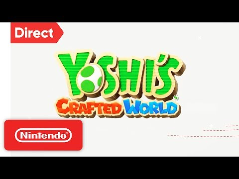 Yoshi's Crafted World - Nintendo Switch | Nintendo Direct 9.13
