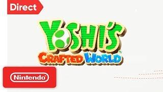 Yoshi's Crafted World - Nintendo Switch | Nintendo Direct 9.13.2018