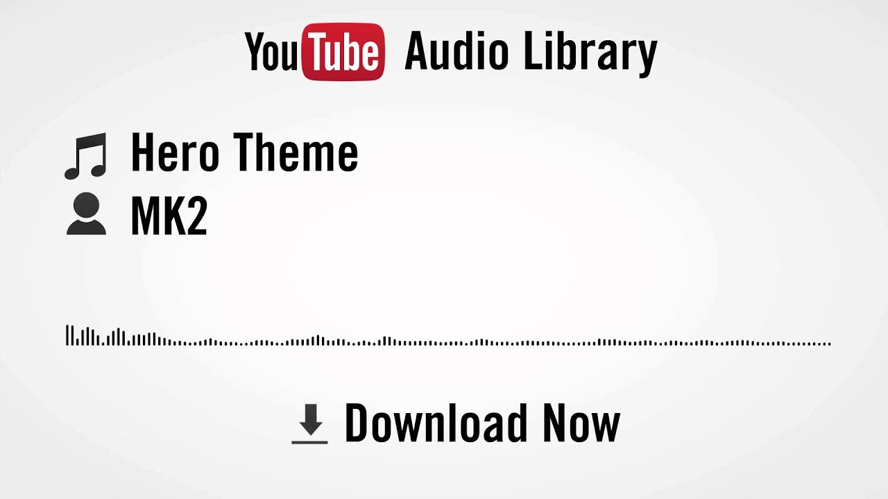 Hero Theme - MK2 (YouTube Royalty-Free Music)