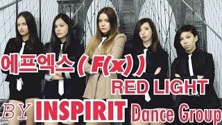 HD [K-POP DANCE COVER] 에프엑스 (f(x)) – Red Light by INSPIRIT D…