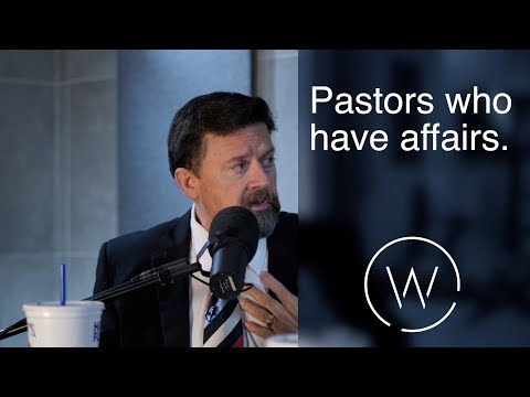 Pastors who have affairs.