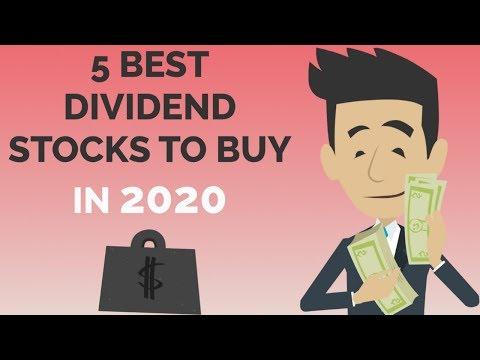 5 BEST DIVIDEND STOCKS TO BUY IN 2020