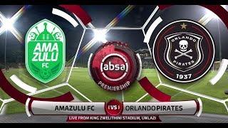 Absa Premiership 2018/19 | AmaZulu FC vs Orlando Pirates