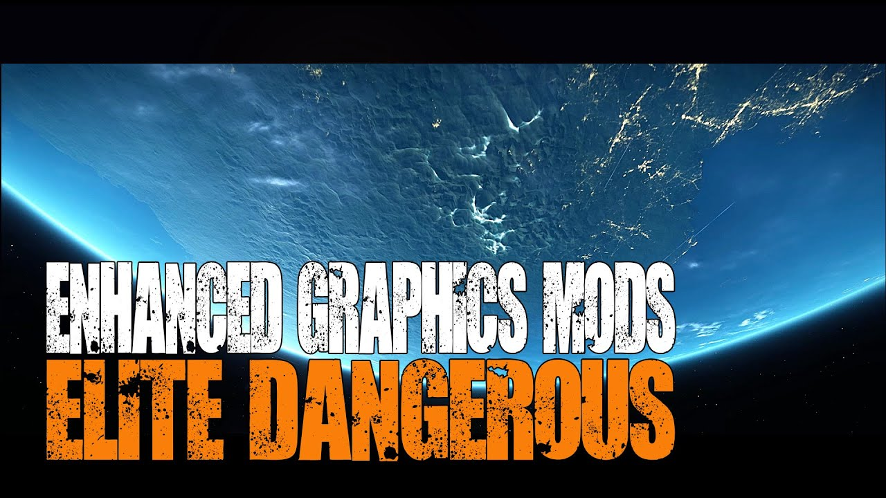 Elite: Dangerous - How to get the Best Graphics with Mods and Tweaks