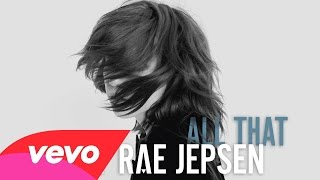Carly Rae Jepsen - All That (Lyrics)