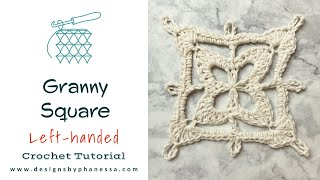 Crochet Granny Square Left-Handed Tutorial