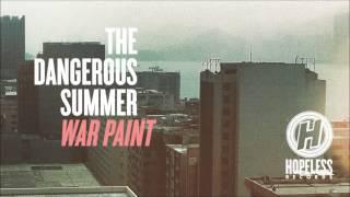 The Dangerous Summer - Miscommunication