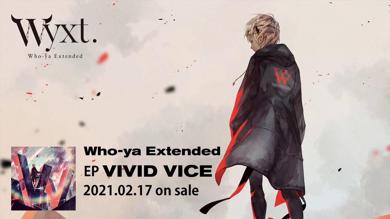Who-ya Extended 「VIVID VICE」 Instrumental