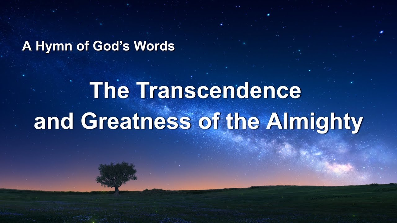 """2019 English Christian Song With Lyrics   """"The Transcendence and Greatness of the Almighty"""""""