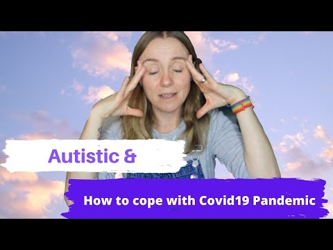 Autistic How To Cope With Covid19 Pandemic