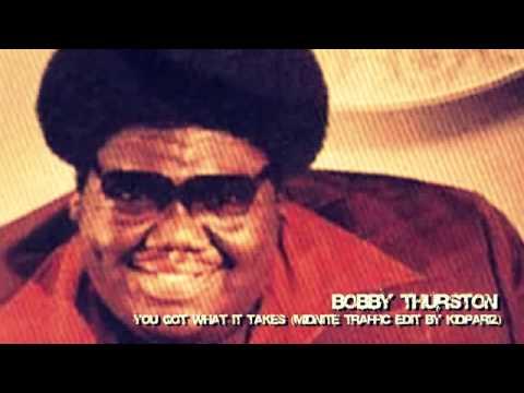 BOBBY THURSTON you got what it takes (WE MEAN DISCO!! Reprise)