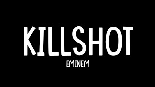 Eminem - Killshot [Lyrics Video]