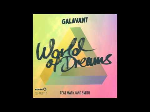 Galavant feat. Mary Jane Smith - World Of Dreams (Extended Mix) [Cover Art]