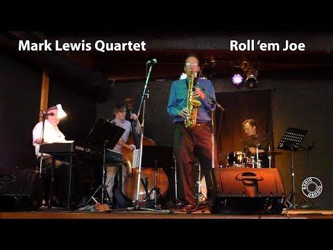 Roll em Joe - Mark Lewis, Tom Vickery, Rob Johnson, David Emery