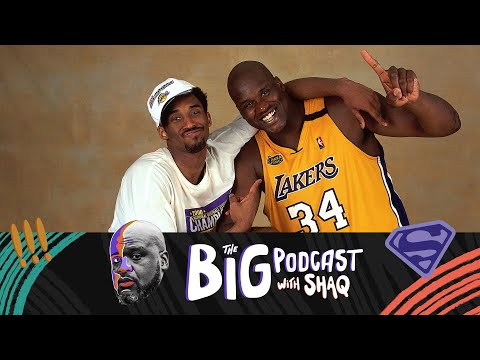 Shaq Discusses His Relationship With Kobe Bryant   The Big Podcast