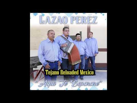 LAZARO PEREZ Y SU CONJUNTO ☆AQUI TE ESPERARE☆