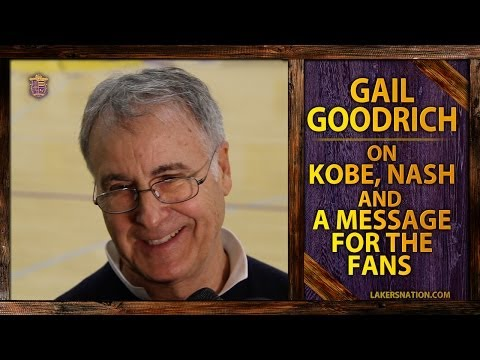Gail Goodrich On Kobe Bryant, Steve Nash and A Message For The Lakers Fans