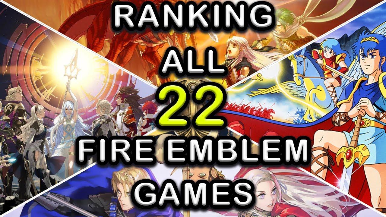 All fire emblem games. Lets Rank All Fire Emblem Games