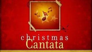 Green Park Free Church Christmas Cantata-A Song is Born