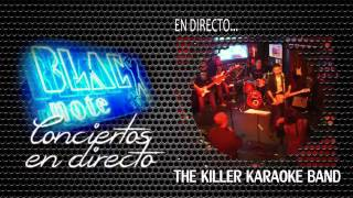 THE KILLER KARAOKE BAND | Black Note Club | 15 Noviembre 2014
