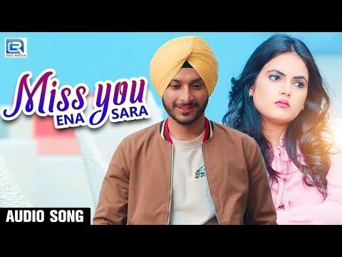 Miss You Ena Sara  Latest Punjabi Songs 2019  Navjeet  Shera Dhaliwal  Bunny Singh