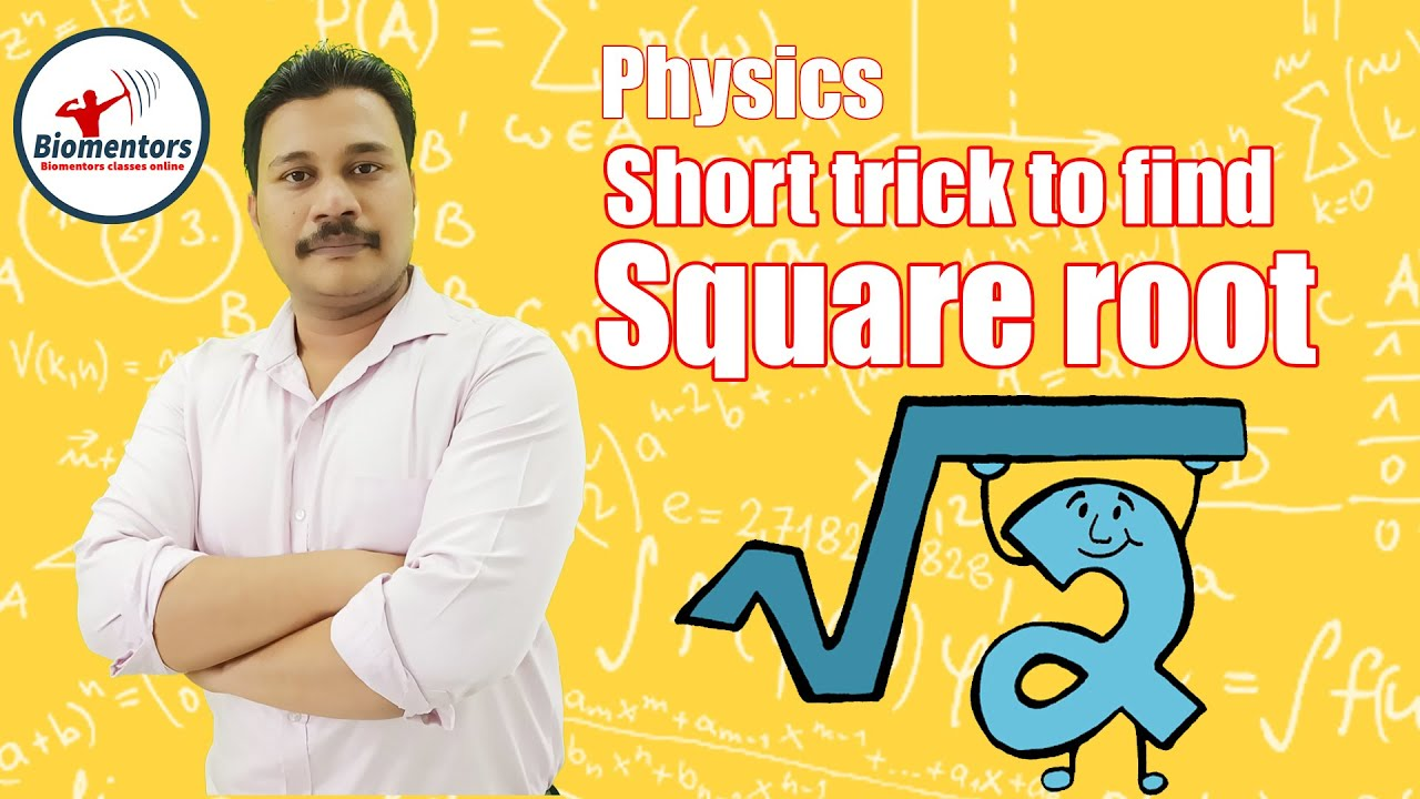 Download Physics Golden Excerpts   Basic Mathematics   Short Trick To Find Square Root