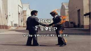 Wish you were here - Pink Floyd (Subtítulos Inglés/Español) HD