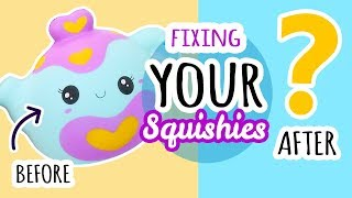 Squishy Makeover: Fixing Your Squishies #16