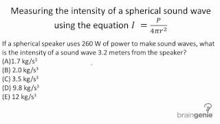 7.2.3.4 Measuring the intensity of a spherical sound wave using the equation