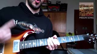 Скачать System Of A Down Prison Song Guitar Cover