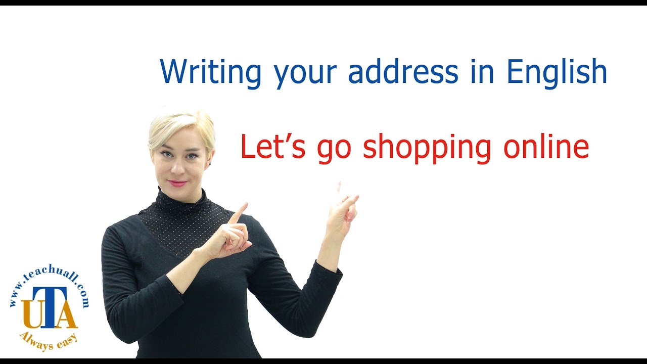 how to write address in english to go shopping online youtube