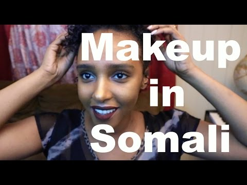 Makeup Tutorial in Somali