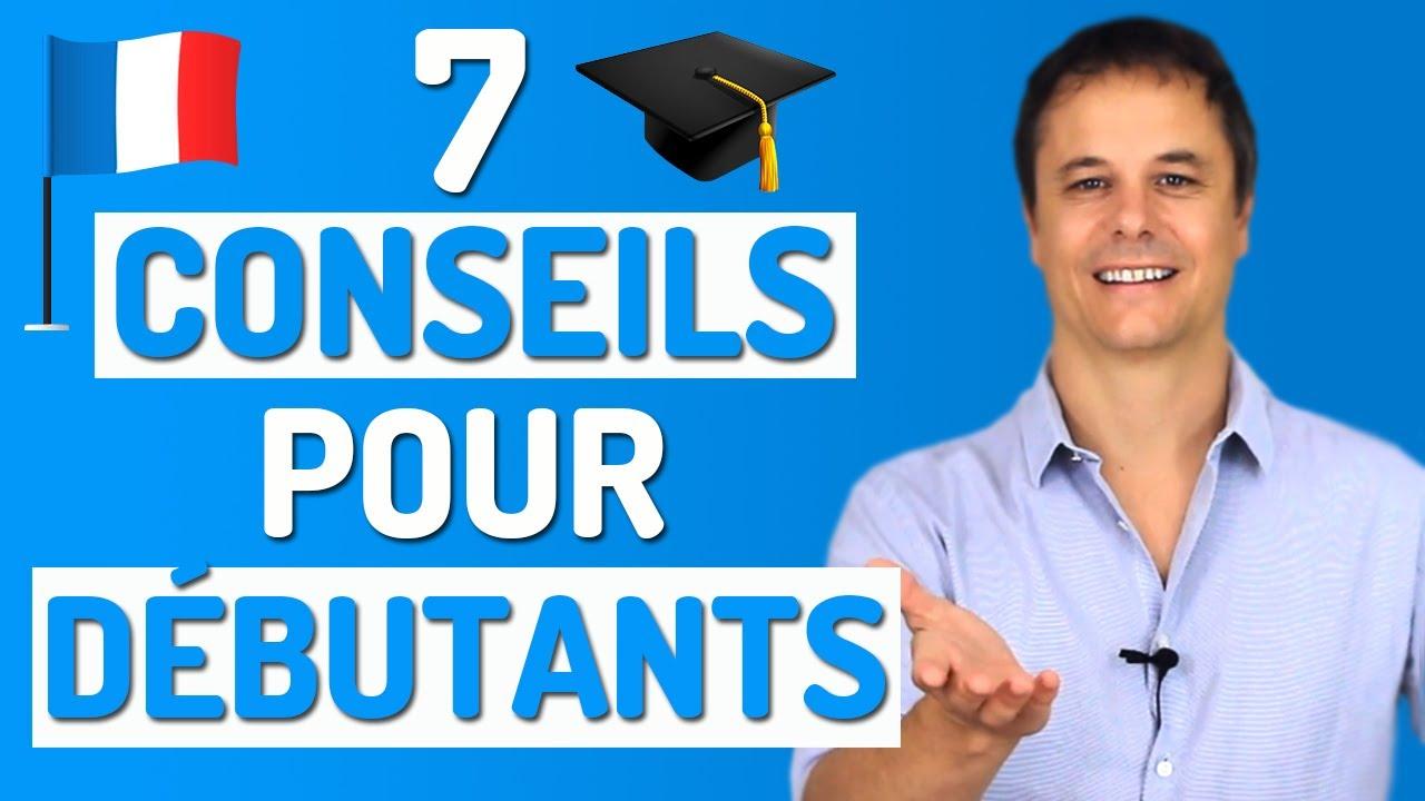 Apprendre le Français: 7 Conseils pour Bien Commencer! 👍👍👍