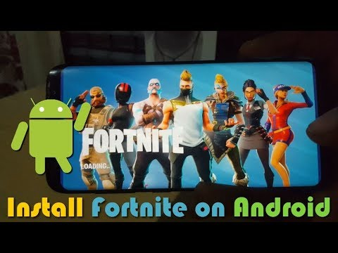 How To Install Fortnite On Android Or Samsung Phones