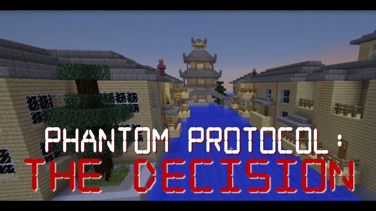 Phantom Protocol: The Decision [1 6/1 7] Adventure Map