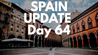 Spain update day 64 - PM to seek further extension and actions have saved 300,000 lives