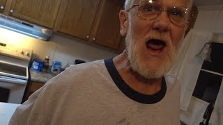 GRANDPA'S OUT OF CONTROL!!