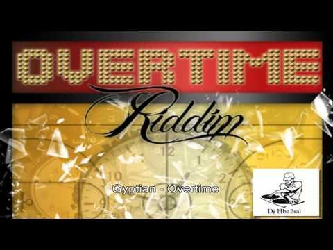 Overtime Riddim (FULL)