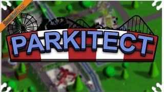Parkitect - Ep. 2 - Theme Park Tycoon! - Let