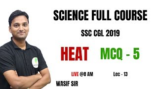 SSC CGL 2019    SCIENCE FULL COURSE ( MCQ - 5 )    DAY 12     BY WASIF SIR